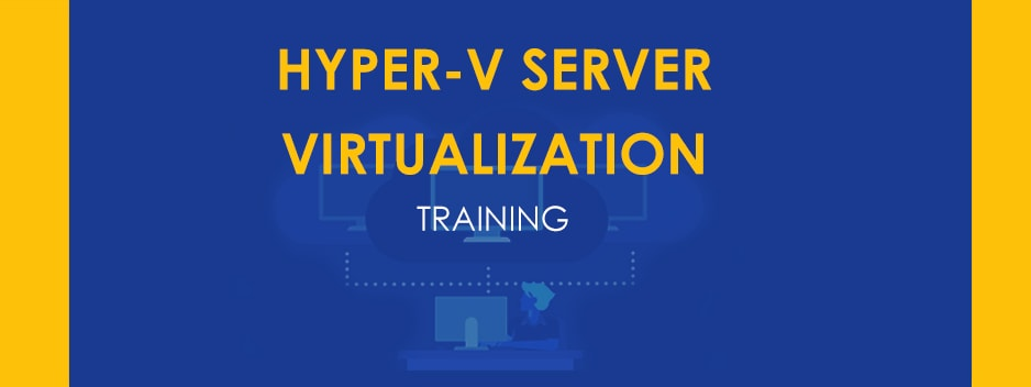 hyper-v-server-virtualization-training-bangalore