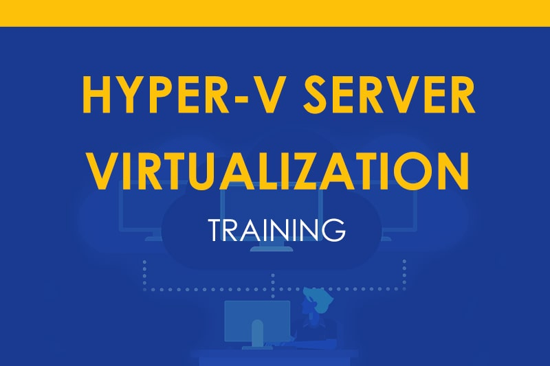 hyper-v-server-virtualization-training-course-in-bangalore